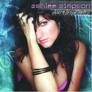 Autobiography / Ashlee Simpson - Pieces Of Me (2004)