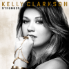 Kelly Clarkson - Stronger (What Doesnt Kill You)