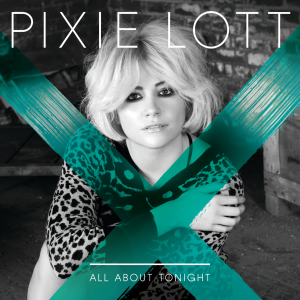 All About Tonight / Pixie Lott - All About Tonight (2011)