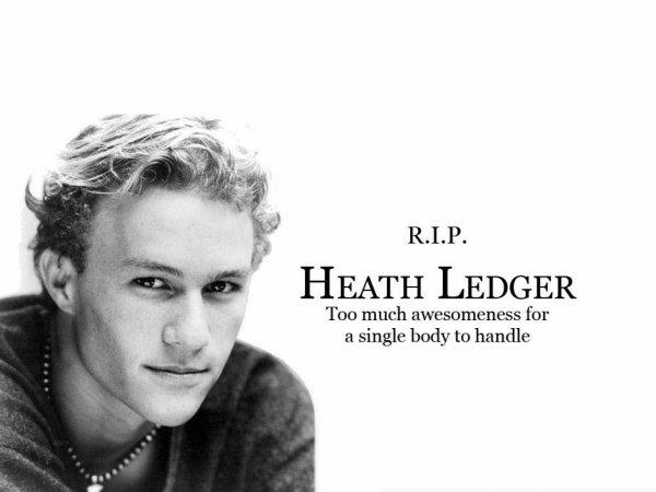 R.I.P Heath Ledger ♥♥