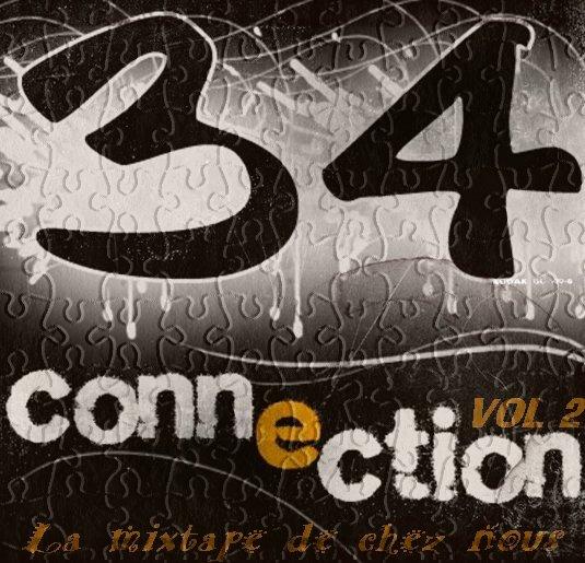 NOUVEAU : MIXE-TAPE - 34 CONNEXION VOL 2  - EN TÉLÉCHARGEMENT GRATUIT  ( Légale )