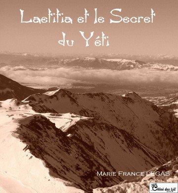 """J'ai écrit...  """"Laetitia et le yéti"""""""