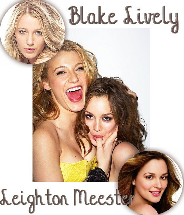 Blake Lively VS Leighton Meester