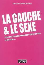 LA GAUCHE ET LE SEXE !