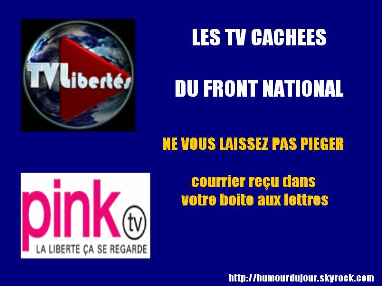 LES TV CACHES DU FRONT NATIONAL