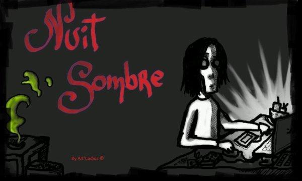 * Art'Cadius & la Nuit Sombre *
