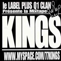"Mixtape ""KINGS"" / Qui Veut?! (2008)"