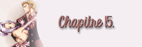 Chapitre 15.