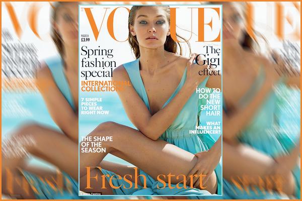 ▬Découvrez le shoot deGigi Hadid d'ailleurs encouverture pour l'édition Anglaise magazine :« Vogue »!
