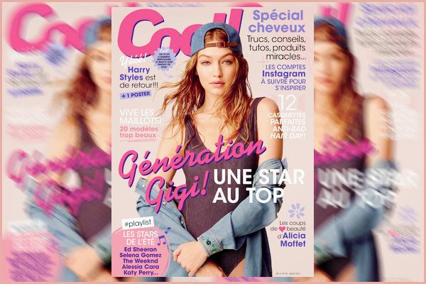 •DécouvrezGigi Hadid en couverture pour le magazine Québécois« Cool! »édition Juillet 2017.
