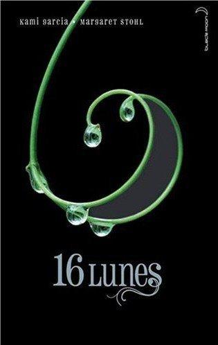 """16 Lunes - Kami Garcia, Margaret Stohl """"L'amour est-il plus fort que le destin ?"""""""