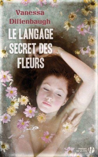 Le langage secret des fleurs - Vanessa Diffenbaugh