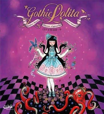 Gothic Lolita : Princesses d'aujour'hui  - Audrey Alwett / François Amoretti