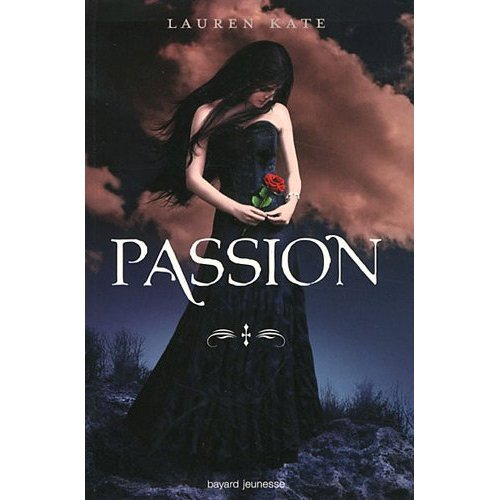 Damnés, Tome 3 : Passion - Lauren Kate