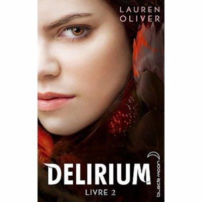 Délirium tome 2 - Lauren Olivier