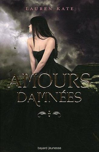 Amours Damnées - Lauren Kate