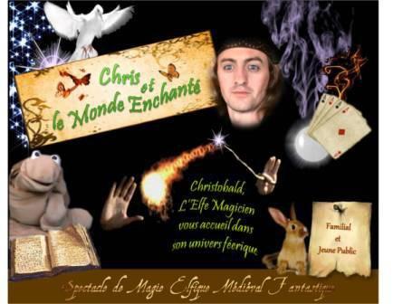 Affiche 2011 Chris & le Monde Enchanté