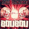 ANTI RACAILLE le 1er album officiel de Boubou sorti en 2010