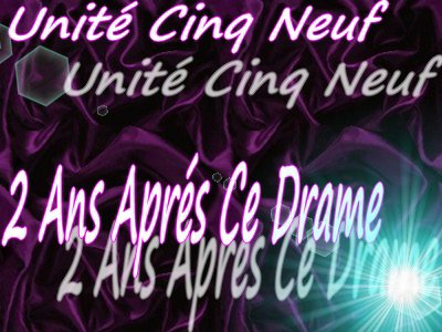 ¤ Unité Cinq Neuf ¤ 2 Ans Aprés Ce Drame ManSlie Feat 1'Konito ♫ (2011)