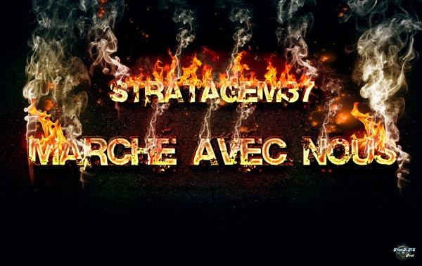 """Marche avec nous """"stratagem"""" écoute ca..... (2011)"""