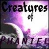 ~  Creatures of Phaniel  ~