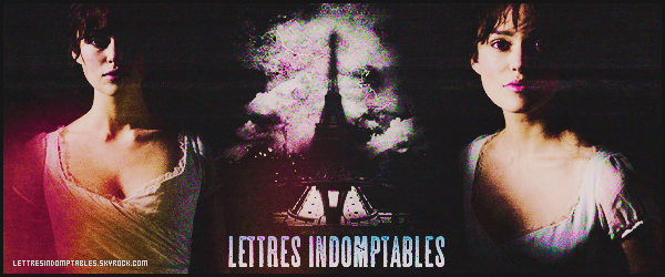 ~ Lettres Indomptables ~