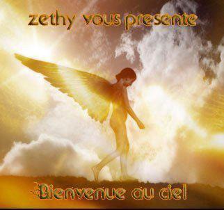 """Zethy vous présente """"Bienvenue Au Ciel"""" 9Titres"""
