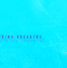 SPRING_BREAKERS_