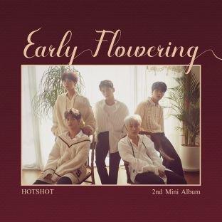 Early flowering / I hate you (니가 미워) - HOTSHOT (2018)