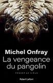 Lecture en septembre 2020 : Michel ONFRAY (2)