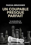 Lecture en octobre 2020 : Pascal BRUCKNER (4)