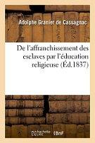 Lecture en juillet 2021 : Adolphe GRANIER de CASSAGNAC (7)