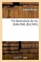 Lecture en août 2021 : Eugène MOUTON (3)