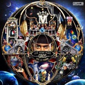 les yeux plus gros que le monde  / Black M feat. Dr Beriz - La légende Black (2014)