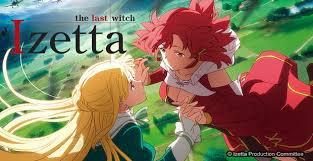 Izetta The Last Witch