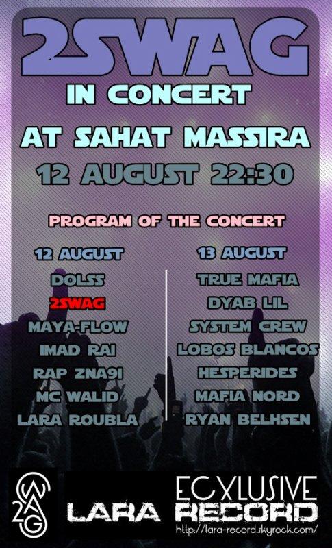 2SWAG ( Jay Sino & H-King ) Concert De La Musique Urbaine 12 Et 13 Aout Au Sahat Massira
