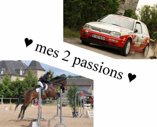 plus que une passion, deux passions ... mais surtout deux sport ...