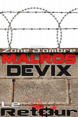 Le Retour / Malros Feat Devix - Freestyle Pour Anoncer La Net-tape (2011)