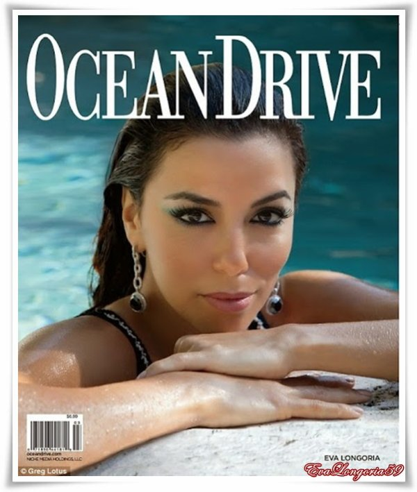 Eva Longoria . Ocean Drive Magazine