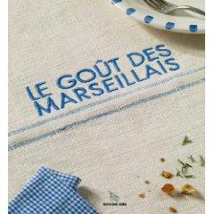 LE GOUT DES MARSEILLAIS
