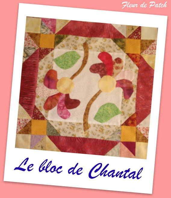 Patchwork Appliqué - Le bloc de Chantal
