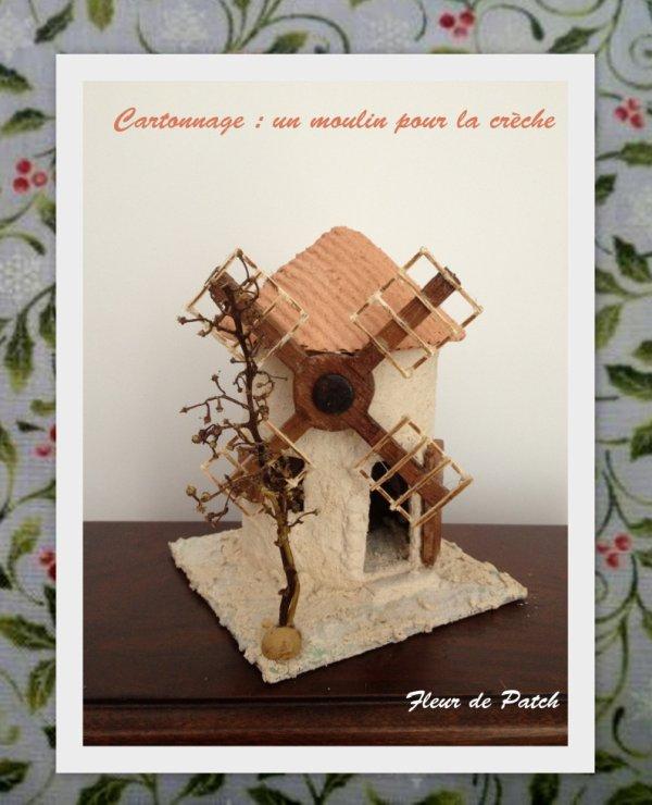 cartonnage - un moulin pour la crèche
