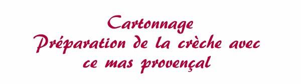 cartonnage - mas provençal pour la crèche