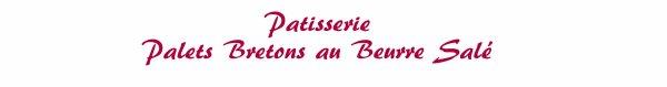 Patisserie - Palets bretons au beurre salé
