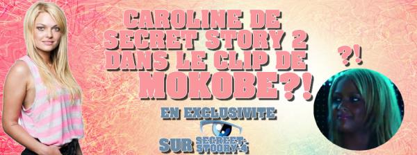 Carloline ( SS2 ) Dans le clip de Mokobe ?!