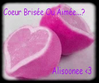 Coeur Brisée Ou Aimée..