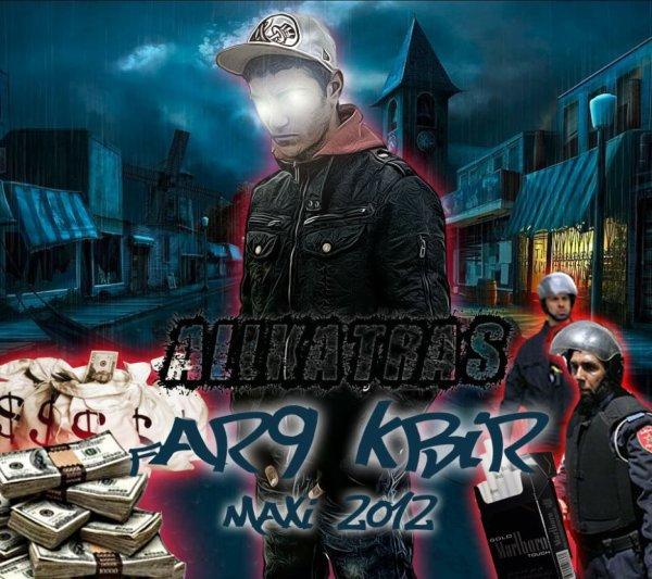 --> Far9 Kbir - Maxi 2012 ( ComingSooN ) <--