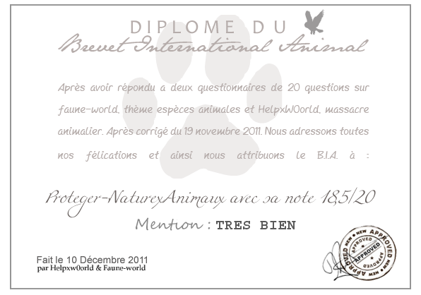DIPLOME DU B.I.A. : Proteger-NaturexAnimaux