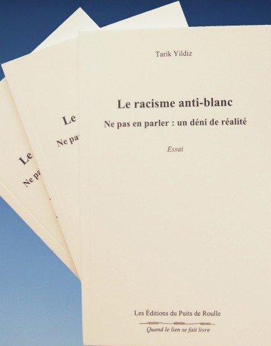 Racisme anti blanc , enfin un livre...