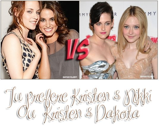 """Au début on voyez souvent Kris' avec Nikki sa Best Friend , mais depuis """" The Runaways """" notre Kris restent plus souvent avec Dakota ! Toi tu es plutot pour une Amitié entre Kristen & Nikki ou Kristen & Dakota ?"""